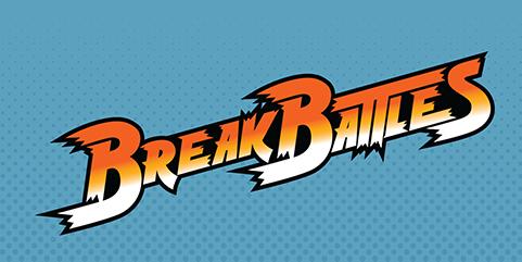 Break Battles
