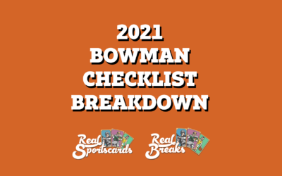 2021 Bowman Checklist Breakdown